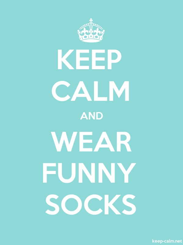 KEEP CALM AND WEAR FUNNY SOCKS - white/lightblue - Default (600x800)