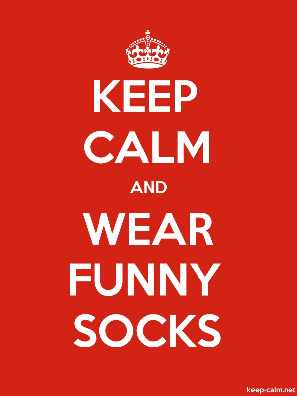 KEEP CALM AND WEAR FUNNY SOCKS - white/red - Default (600x800)
