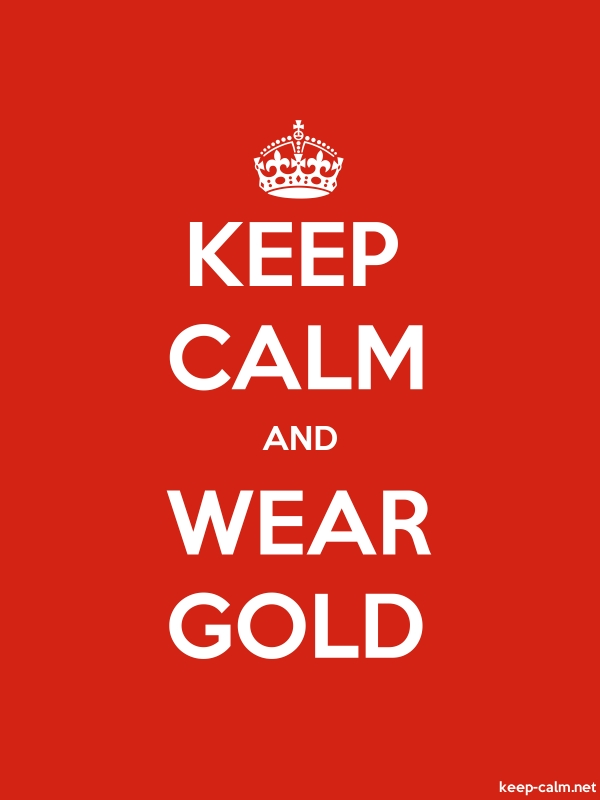 KEEP CALM AND WEAR GOLD - white/red - Default (600x800)