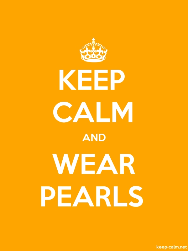 KEEP CALM AND WEAR PEARLS - white/orange - Default (600x800)