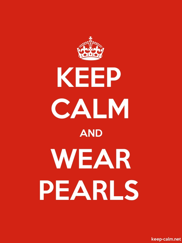 KEEP CALM AND WEAR PEARLS - white/red - Default (600x800)
