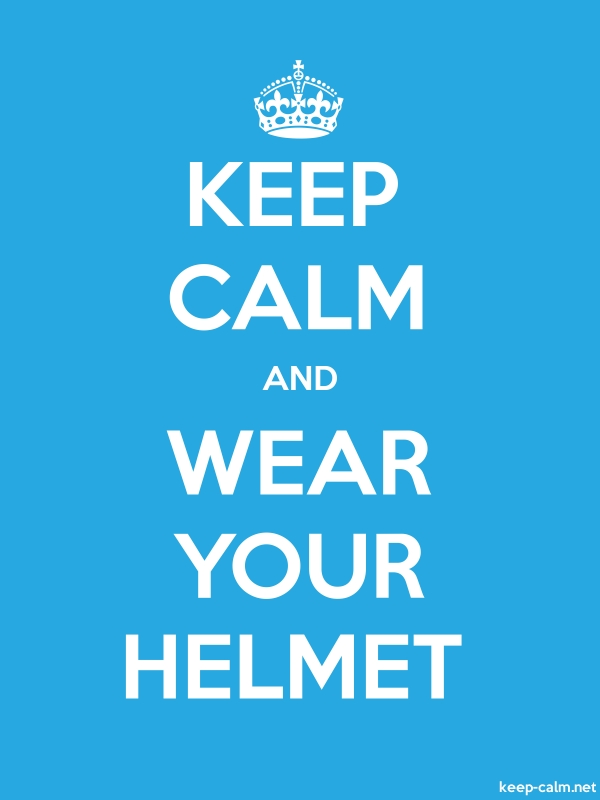 KEEP CALM AND WEAR YOUR HELMET - white/blue - Default (600x800)