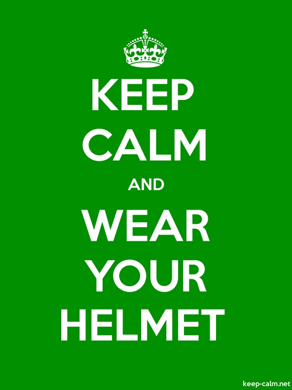 KEEP CALM AND WEAR YOUR HELMET - white/green - Default (600x800)