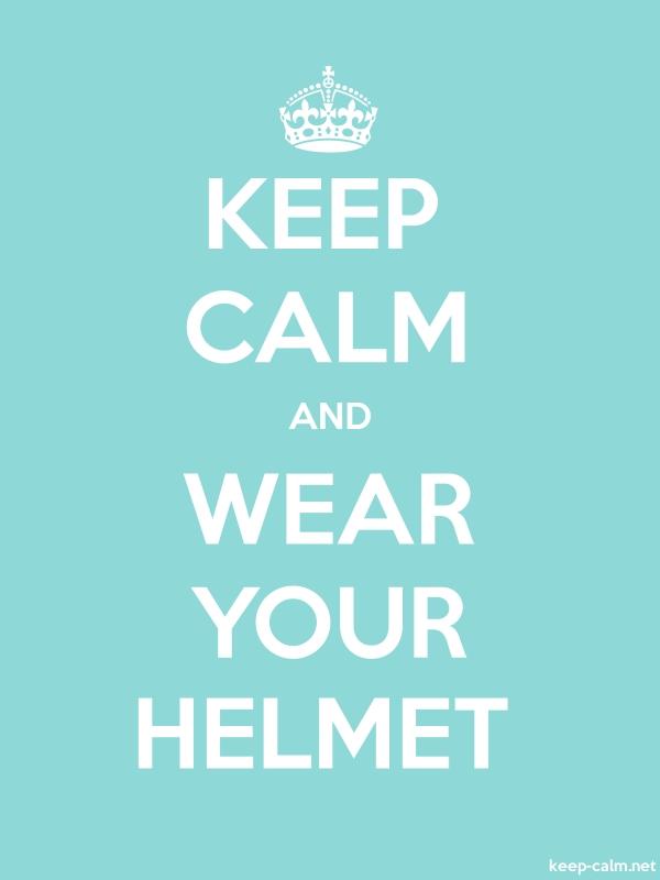 KEEP CALM AND WEAR YOUR HELMET - white/lightblue - Default (600x800)