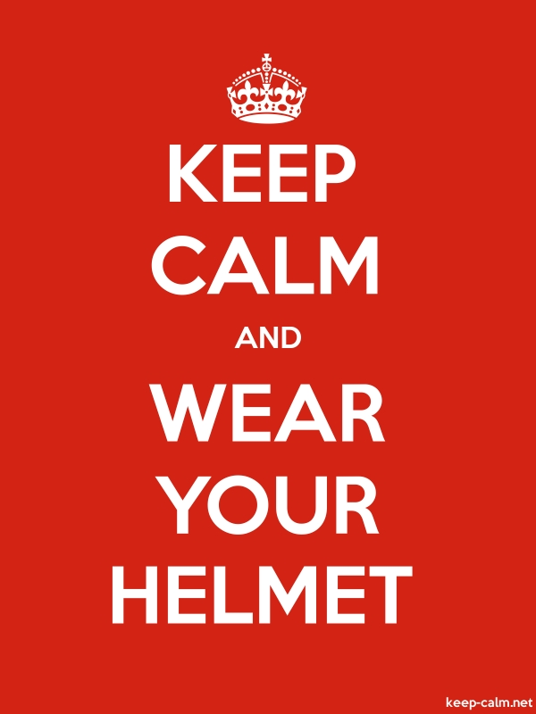 KEEP CALM AND WEAR YOUR HELMET - white/red - Default (600x800)