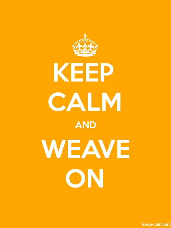 KEEP CALM AND WEAVE ON - white/orange - Default (600x800)