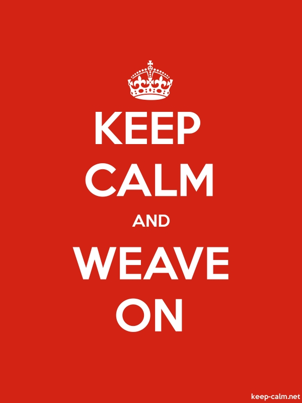 KEEP CALM AND WEAVE ON - white/red - Default (600x800)