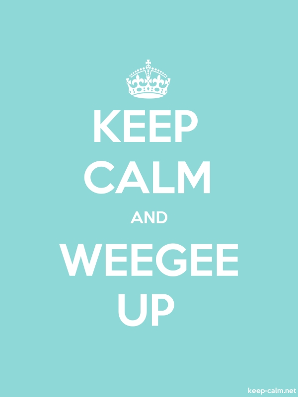 KEEP CALM AND WEEGEE UP - white/lightblue - Default (600x800)
