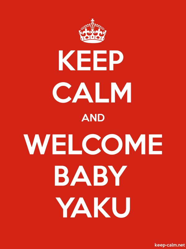 KEEP CALM AND WELCOME BABY YAKU - white/red - Default (600x800)