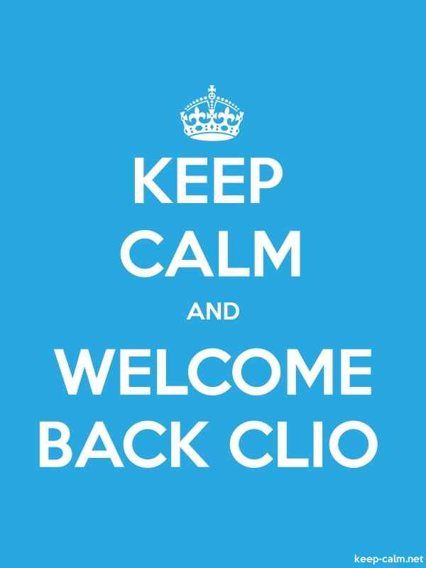 KEEP CALM AND WELCOME BACK CLIO - white/blue - Default (600x800)