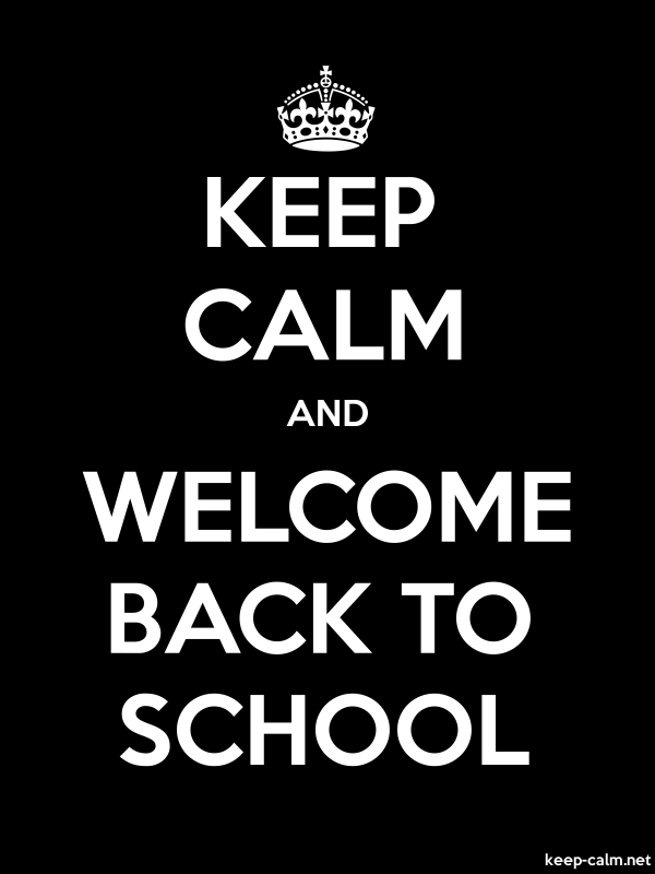 KEEP CALM AND WELCOME BACK TO SCHOOL - white/black - Default (600x800)