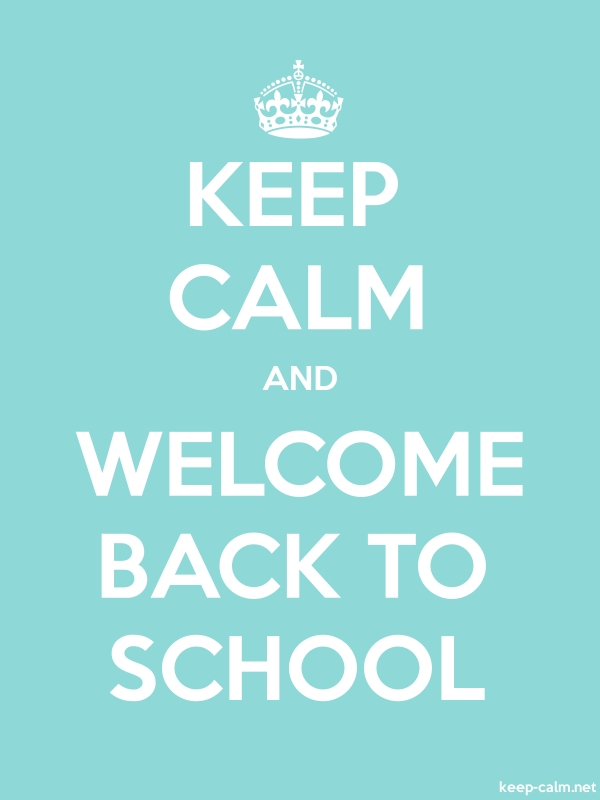 KEEP CALM AND WELCOME BACK TO SCHOOL - white/lightblue - Default (600x800)