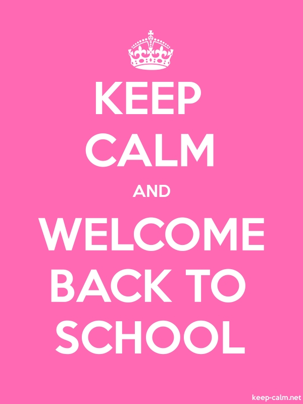 KEEP CALM AND WELCOME BACK TO SCHOOL - white/pink - Default (600x800)