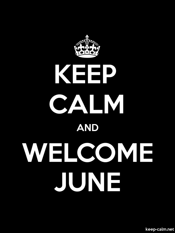 KEEP CALM AND WELCOME JUNE - white/black - Default (600x800)