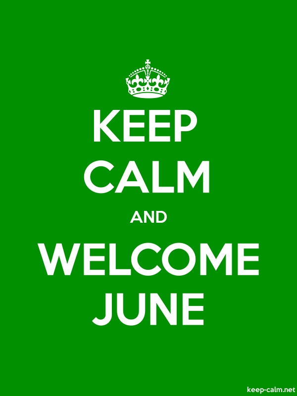 KEEP CALM AND WELCOME JUNE - white/green - Default (600x800)