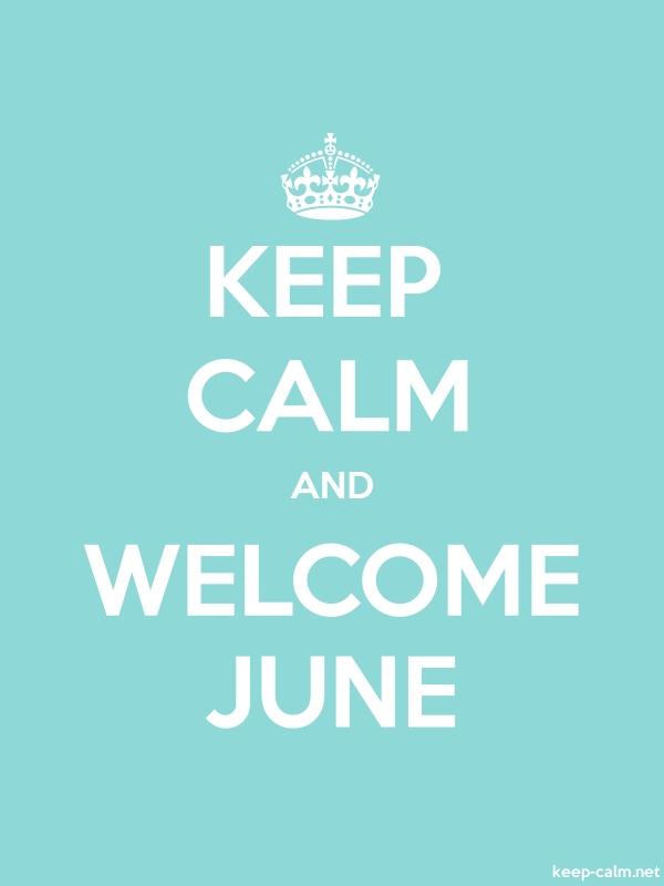 KEEP CALM AND WELCOME JUNE - white/lightblue - Default (600x800)