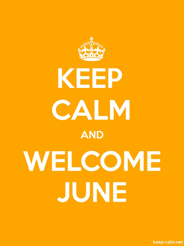 KEEP CALM AND WELCOME JUNE - white/orange - Default (600x800)