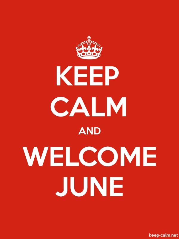 KEEP CALM AND WELCOME JUNE - white/red - Default (600x800)