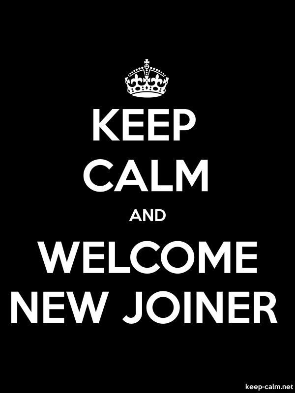 KEEP CALM AND WELCOME NEW JOINER - white/black - Default (600x800)