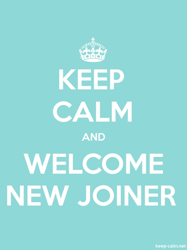 KEEP CALM AND WELCOME NEW JOINER - white/lightblue - Default (600x800)