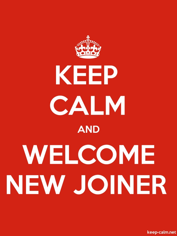 KEEP CALM AND WELCOME NEW JOINER - white/red - Default (600x800)