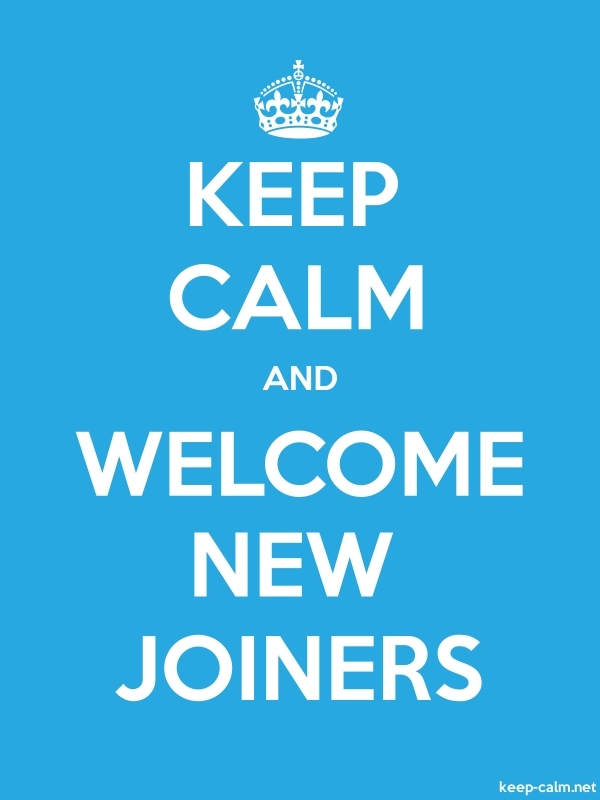 KEEP CALM AND WELCOME NEW JOINERS - white/blue - Default (600x800)