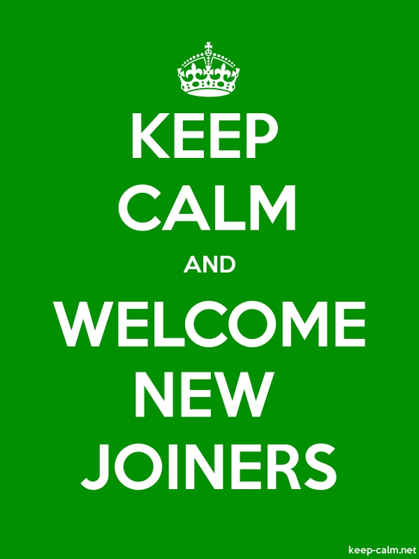 KEEP CALM AND WELCOME NEW JOINERS - white/green - Default (600x800)