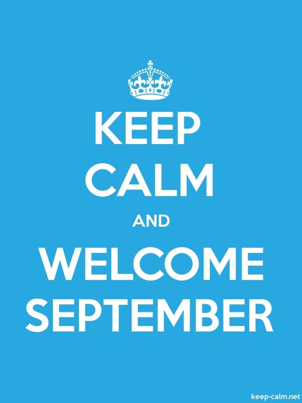 KEEP CALM AND WELCOME SEPTEMBER - white/blue - Default (600x800)