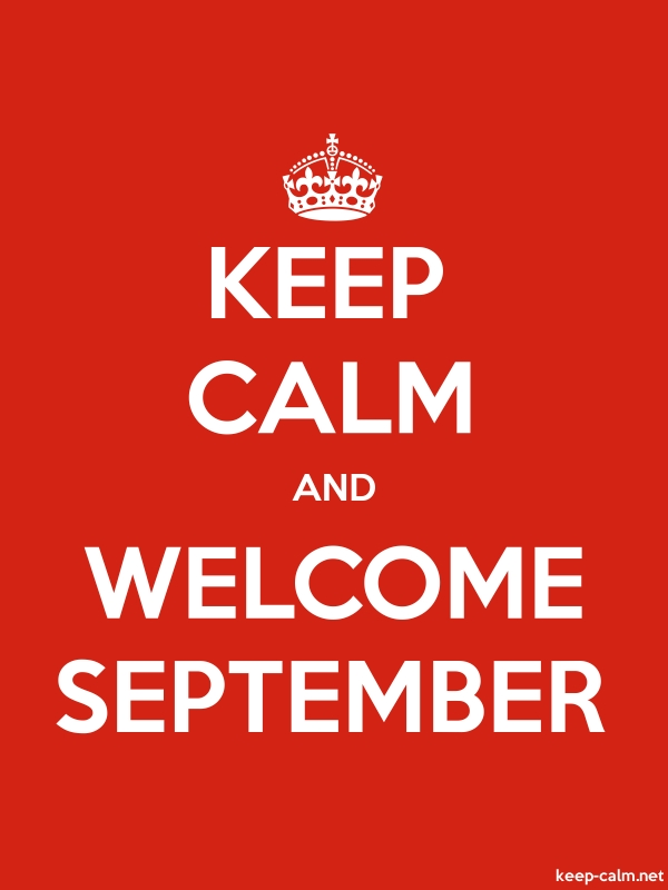 KEEP CALM AND WELCOME SEPTEMBER - white/red - Default (600x800)