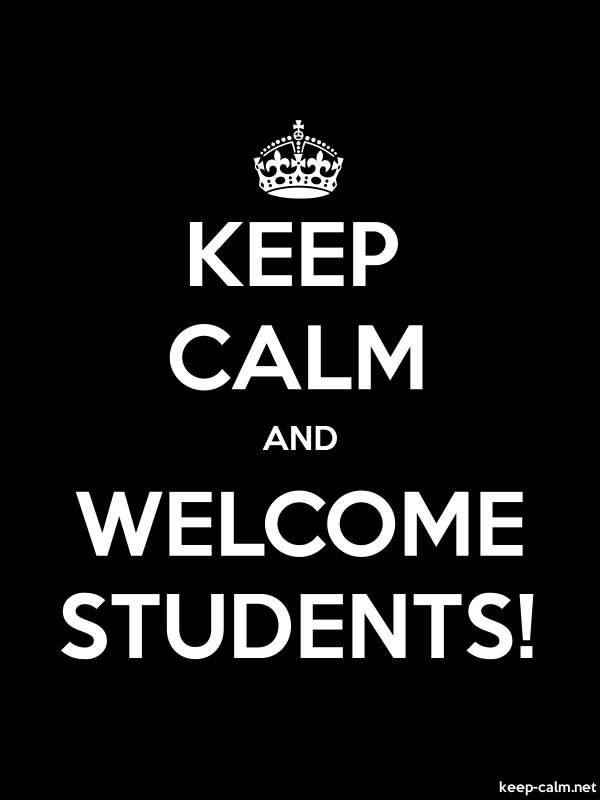 KEEP CALM AND WELCOME STUDENTS! - white/black - Default (600x800)
