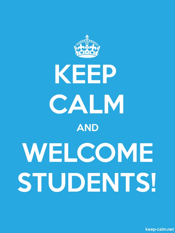 KEEP CALM AND WELCOME STUDENTS! - white/blue - Default (600x800)
