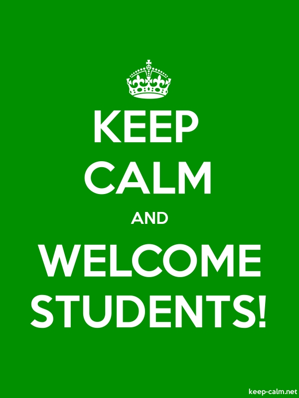 KEEP CALM AND WELCOME STUDENTS! - white/green - Default (600x800)