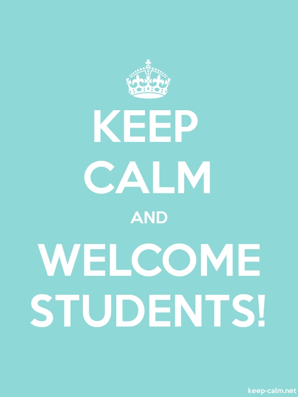 KEEP CALM AND WELCOME STUDENTS! - white/lightblue - Default (600x800)