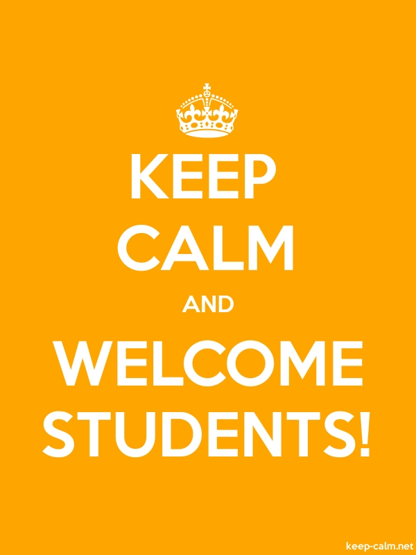 KEEP CALM AND WELCOME STUDENTS! - white/orange - Default (600x800)