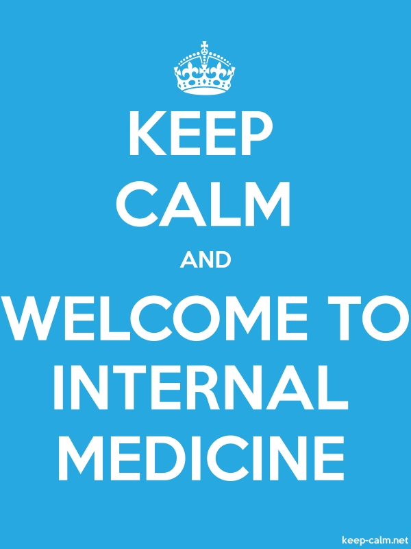 KEEP CALM AND WELCOME TO INTERNAL MEDICINE - white/blue - Default (600x800)