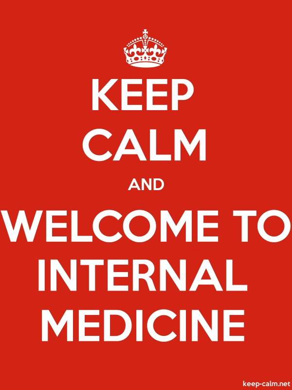 KEEP CALM AND WELCOME TO INTERNAL MEDICINE - white/red - Default (600x800)