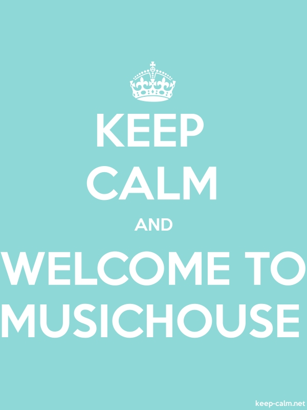 KEEP CALM AND WELCOME TO MUSICHOUSE - white/lightblue - Default (600x800)