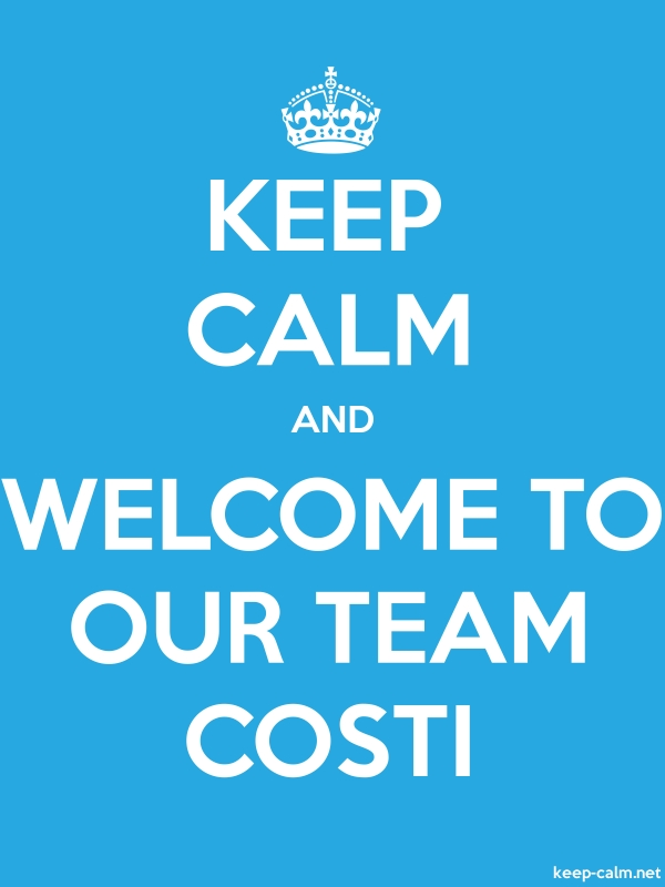 KEEP CALM AND WELCOME TO OUR TEAM COSTI - white/blue - Default (600x800)