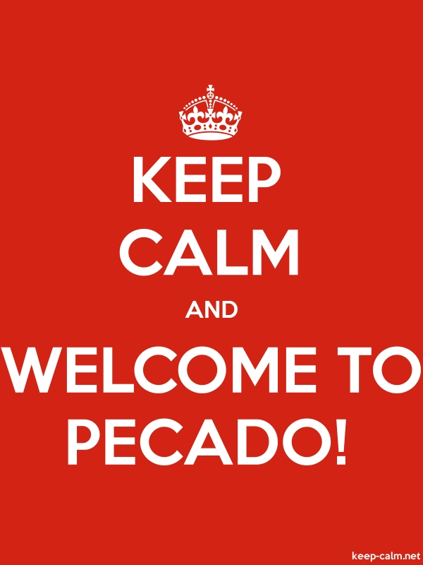 KEEP CALM AND WELCOME TO PECADO! - white/red - Default (600x800)