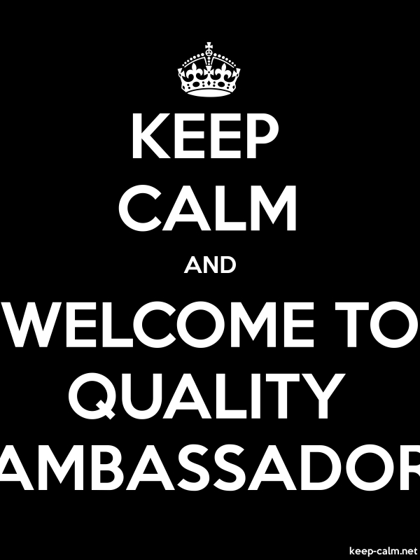 KEEP CALM AND WELCOME TO QUALITY AMBASSADOR - white/black - Default (600x800)