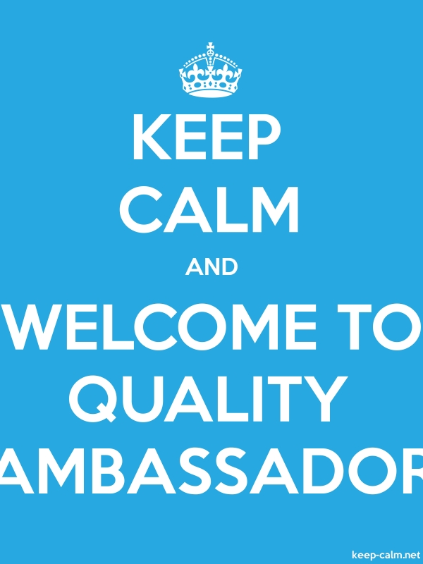 KEEP CALM AND WELCOME TO QUALITY AMBASSADOR - white/blue - Default (600x800)