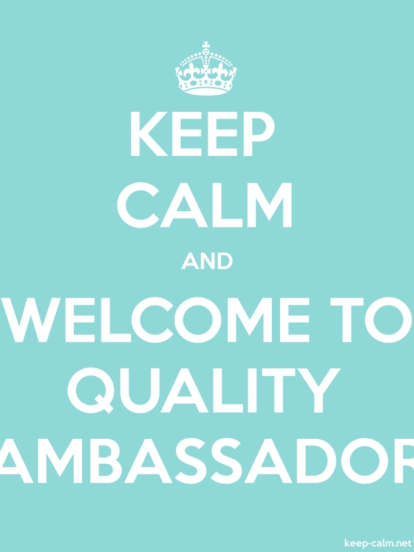 KEEP CALM AND WELCOME TO QUALITY AMBASSADOR - white/lightblue - Default (600x800)