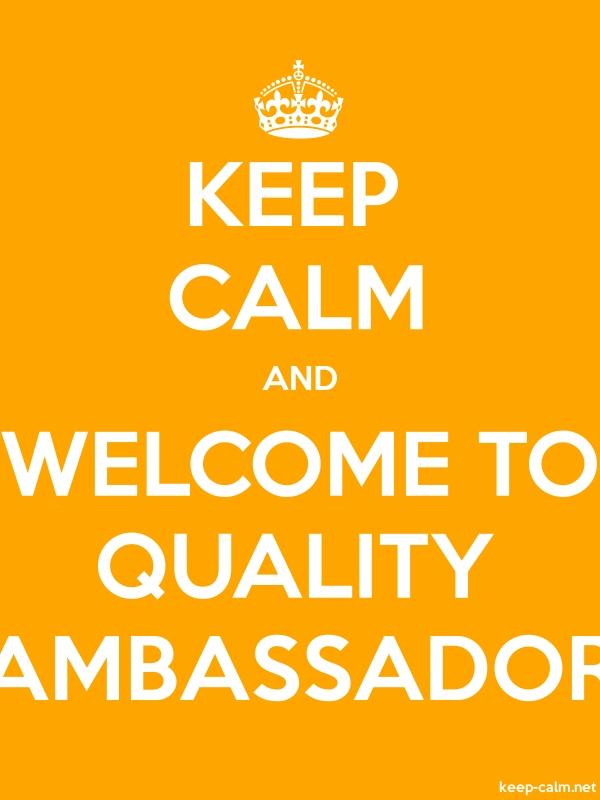 KEEP CALM AND WELCOME TO QUALITY AMBASSADOR - white/orange - Default (600x800)