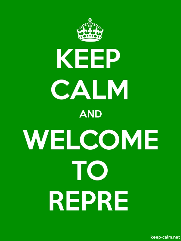 KEEP CALM AND WELCOME TO REPRE - white/green - Default (600x800)