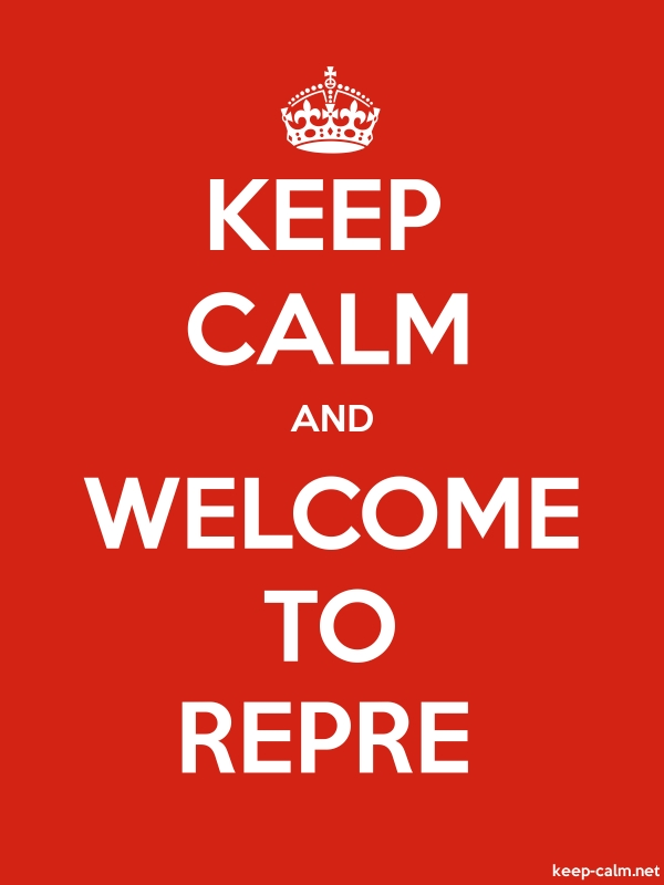 KEEP CALM AND WELCOME TO REPRE - white/red - Default (600x800)