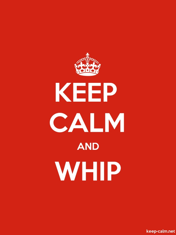 KEEP CALM AND WHIP - white/red - Default (600x800)