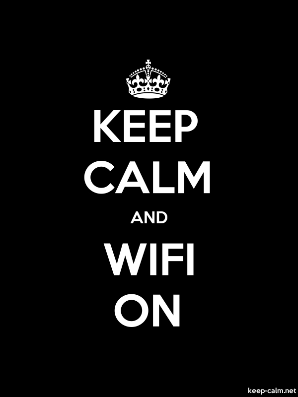 KEEP CALM AND WIFI ON - white/black - Default (600x800)