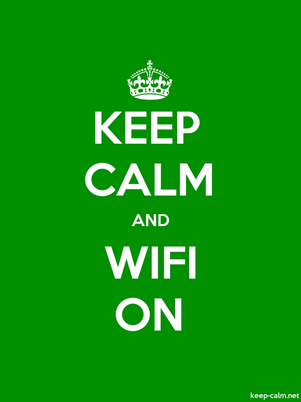 KEEP CALM AND WIFI ON - white/green - Default (600x800)