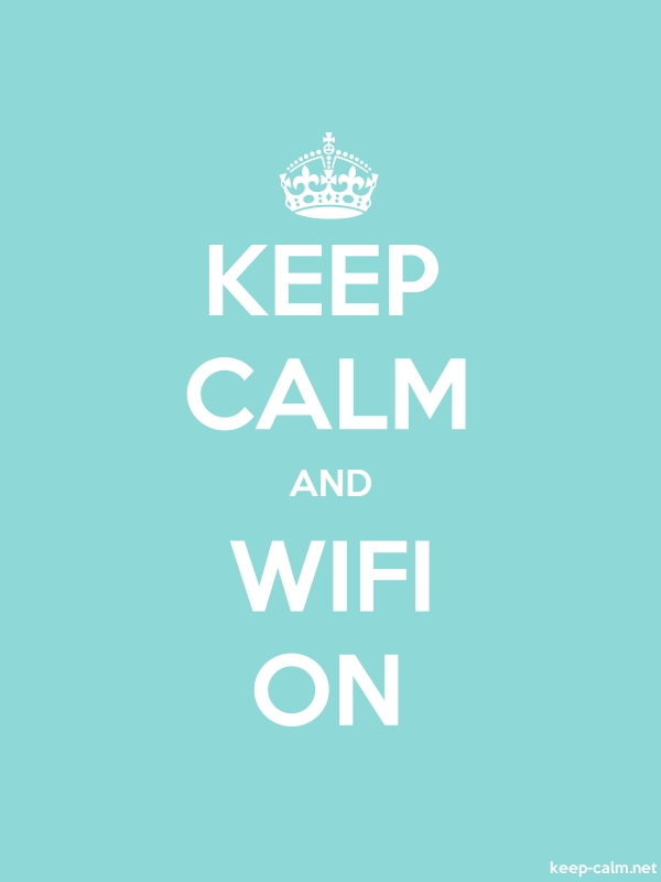 KEEP CALM AND WIFI ON - white/lightblue - Default (600x800)