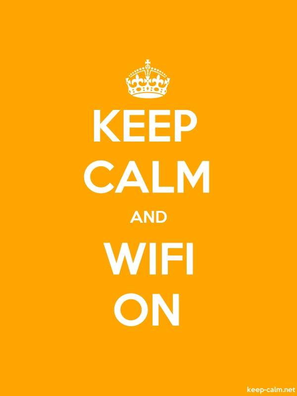KEEP CALM AND WIFI ON - white/orange - Default (600x800)